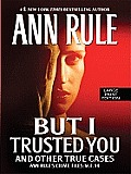 But I Trusted You (Large Print) (Wheeler Hardcover) Cover