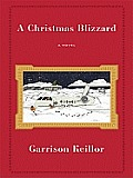 The Christmas Blizzard (Large Print) (Core)