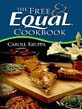 The Free & Equal Cookbook: Second Edition (Thorndike Health, Home & Learning) Cover