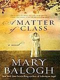 A Matter of Class (Large Print) (Thorndike Core)