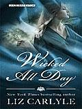 Wicked All Day (Large Print) (Thorndike Core)