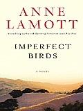 Imperfect Birds (Large Print) (Thorndike Core)