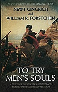 To Try Men's Souls: A Novel of George Washington and the Fight for American Freedom (Large Print) (Thorndike Core)