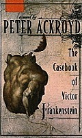 The Casebook of Victor Frankenstein (Thorndike Reviewers' Choice) (Large Print) Cover