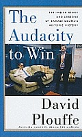 The Audacity to Win: The Inside Story and Lessons of Barack Obama's Historic Victory (Large Print) (Thorndike Nonfiction)