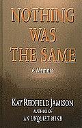 Nothing Was the Same: A Memoir (Large Print) (Thorndike Biography)