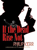 If the Dead Rise Not (Large Print) (Thorndike Reviewers' Choice)