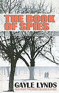 The Book of Spies (Large Print) (Thorndike Thrillers)