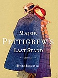 Major Pettigrew's Last Stand (Thorndike Reviewers' Choice)