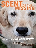 Scent of the Missing: Love and Partnership with a Search-And-Rescue Dog (Large Print) (Thorndike Nonfiction)