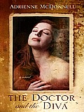 The Doctor and the Diva (Large Print)
