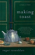 Making Toast: A Family Story (Large Print) (Thorndike Biography) Cover