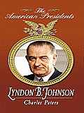 Lyndon B. Johnson (Large Print) (American Presidents) Cover