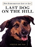Last Dog on the Hill: The Extraordinary Life of Lou Cover