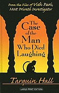The Case of the Man Who Died Laughing: From the Files of Vish Puri, India's Most Private Investigator (Vish Puri, India's Most Private Investigator) Cover