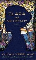 Clara and Mr. Tiffany (Large Print)