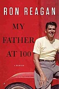 My Father at 100 (Large Print) Cover