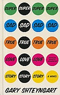 Super Sad True Love Story (Large Print)
