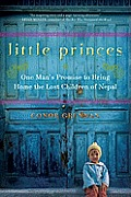 Little Princes: One Man's Promise to Bring Home the Lost Children of Nepal (Large Print)