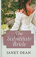 The Substitute Bride (Large Print)