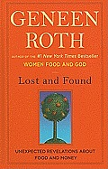 Lost and Found: Unexpected Revelations about Food and Money (Large Print) (Wheeler Hardcover)