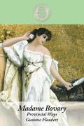 Madame Bovary: Provincial Ways