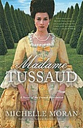 Madame Tussaud: A Novel of the French Revolution (Large Print) (Wheeler Hardcover) Cover