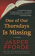 One of Our Thursdays Is Missing (Large Print) (Thursday Next Novel)