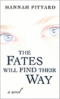 The Fates Will Find Their Way (Large Print)