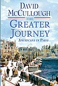 The Greater Journey (Large Print)