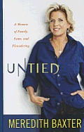 Untied: A Memoir of Family, Fame, and Floundering (Large Print)