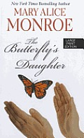 The Butterfly's Daughter (Large Print) (Thorndike Basic)