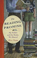 The Reading Promise: My Father and the Books We Shared (Large Print)