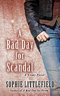 A Bad Day for Scandal