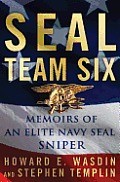 Seal Team Six: Memoirs of an Elite Navy Seal Sniper Cover