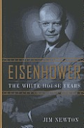 Eisenhower The White House Years