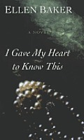 I Gave My Heart to Know This (Kurt Austin Adventures)