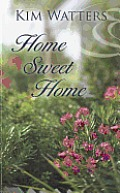Home Sweet Home (Large Print) (Thorndike Christian Fiction)