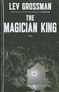 The Magician King (Large Print) (Thorndike Reviewers' Choice) Cover
