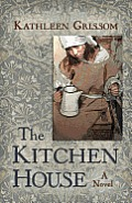 The Kitchen House (Kennebec Large Print Superior Collection) Cover