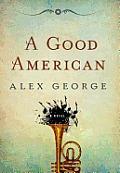 A Good American (Large Print)