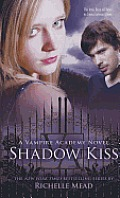 Vampire Academy #3: Shadow Kiss