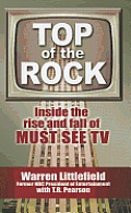 Brides of Last Chance Ranch #1: Top of the Rock: Inside the Rise and Fall of Must See TV (Large Print)