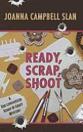 Ready, Scrap, Shoot (Large Print) (Kiki Lowenstein Scrap-N-Craft Mysteries)