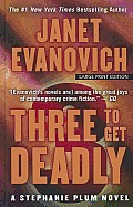 Stephanie Plum Novels #03: Three to Get Deadly (Large Print) Cover