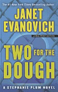 Stephanie Plum Novels #02: Two for the Dough (Large Print) Cover