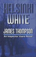 Helsinki White (Large Print) (Inspector Vaara Novel)