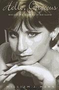 Hello, Gorgeous: Becoming Barbra Streisand (Large Print) (Thorndike Nonfiction)