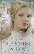 A Promise to Love (Large Print) (Thorndike Christian Historical Fiction)