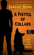 A Fistful of Collars (Large Print) (Chet and Bernie Mystery)